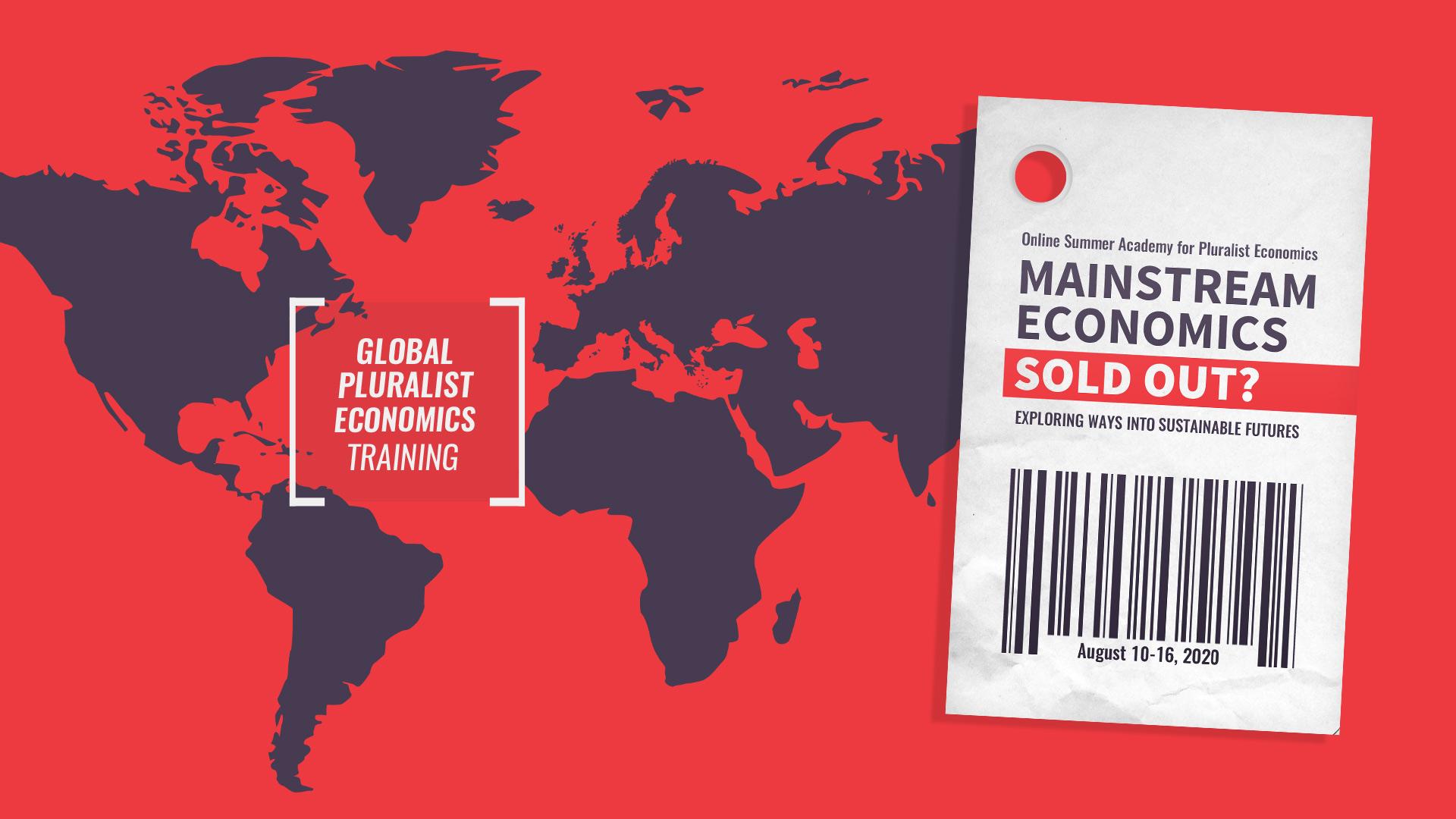 Grafik MAINSTREAM ECONOMICS SOLD OUT? | 4. Internationale Sommerakademie für Plurale Ökonomik